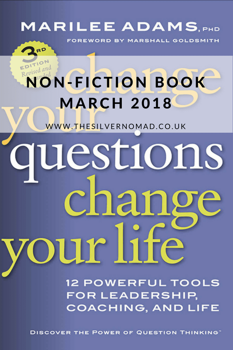 Change your Questions Change your Life| The Silver Nomad