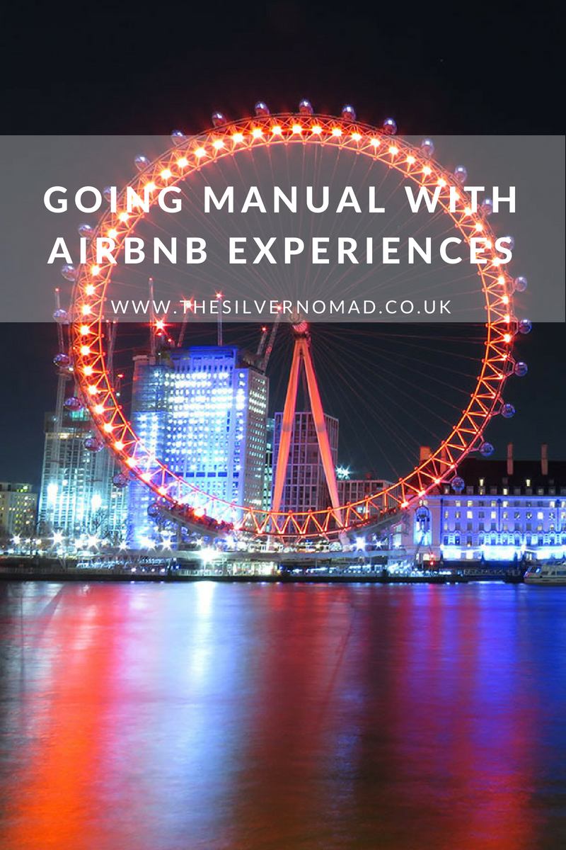 Going Manual with AirBnb Experiences | The Silver Nomad