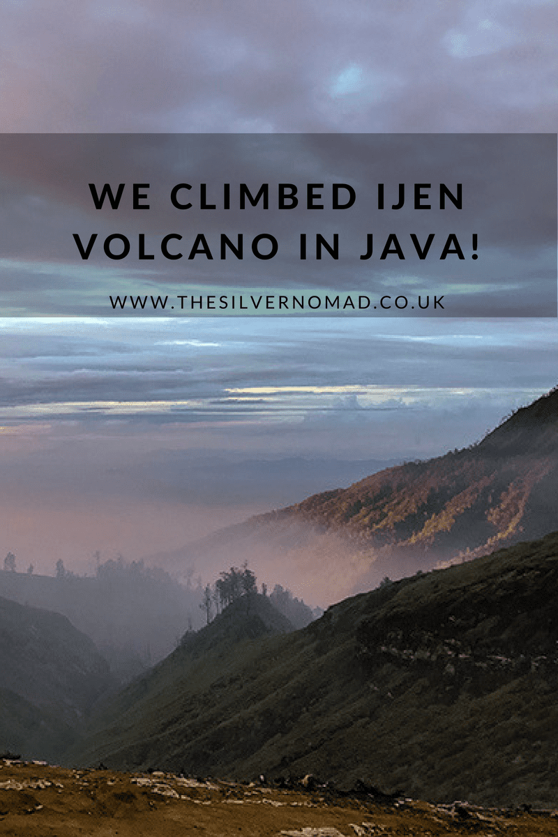 We climbed Ijen Volcano | The Silver Nomad