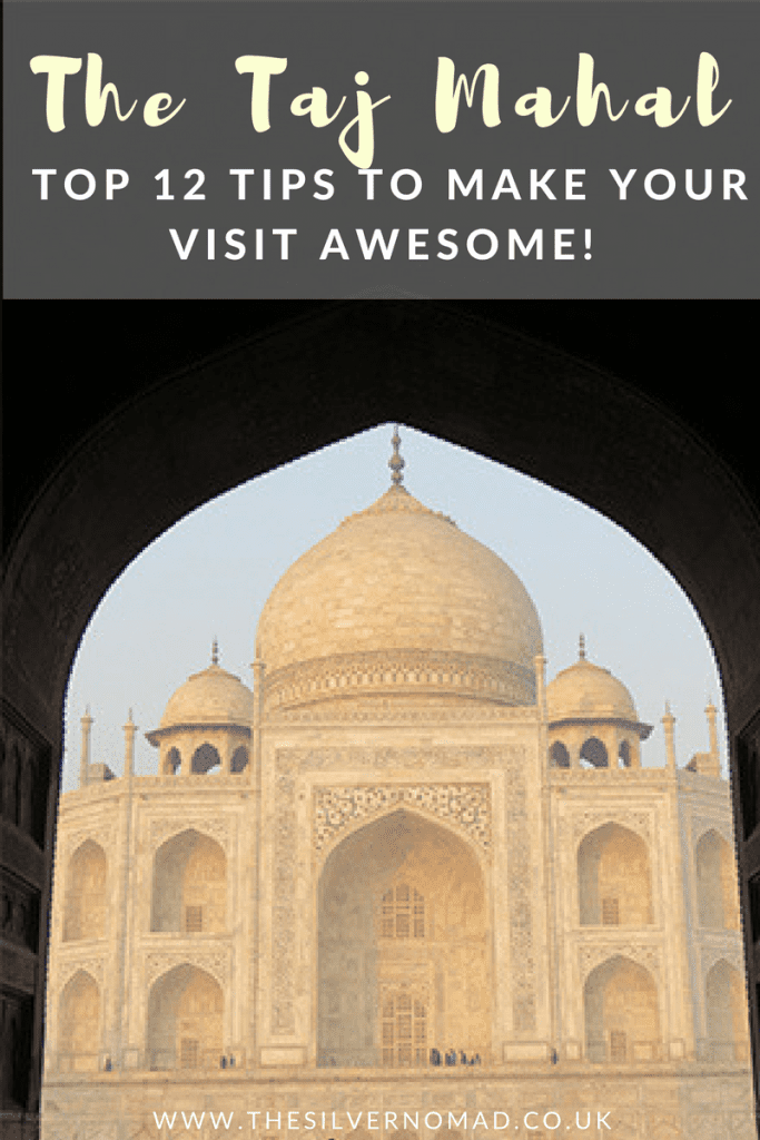 Top 12 Tips for the Taj Mahal