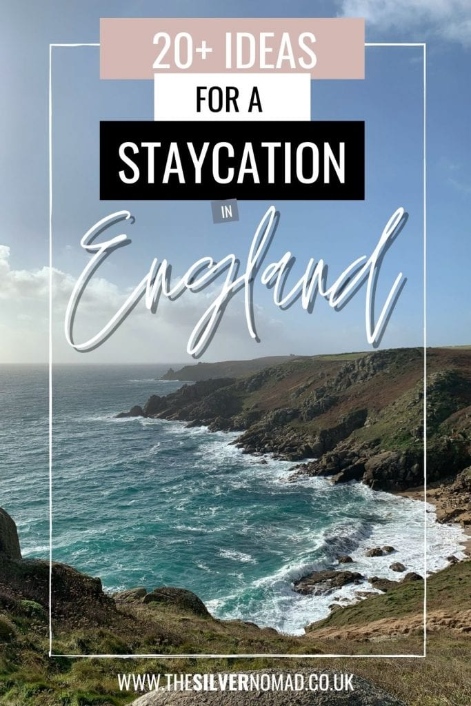 coastline with sea and cliffs with the words 20+ Ideas for a Staycation in England superimposed