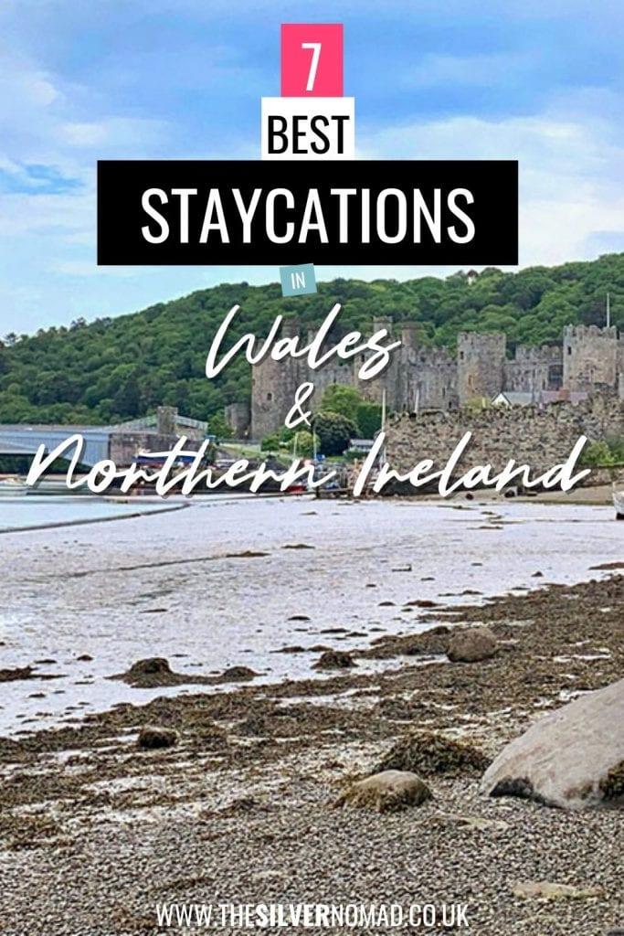 Image of a Castle with 7 Best Staycations in Wales & Northern Ireland superimposed