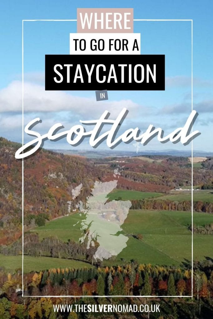 """Scene of hlls and forest with """"Where to go fro a staycation in Scotland"""" superimposed on it."""